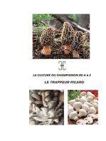 LA CULTURE DU CHAMPIGNON DE A à Z: LE TRAPPEUR PICARD