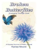 Broken Butterflies Emerging Through Grief