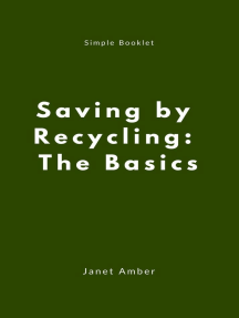 Saving by Recycling: The Basics