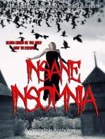 Insane Insomnia