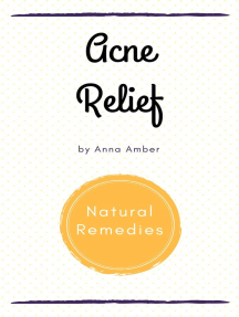 Acne Relief: Natural Remedies