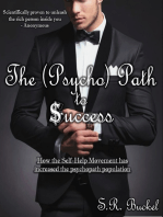 The Psycho Path to Success