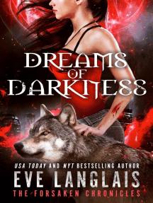 Dreams of Darkness: The Forsaken Chronicles, #1