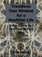 Transform Your Mindset for a Healthier Life