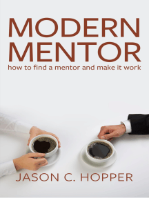 Modern Mentor: How to Find a Mentor and Make It Work