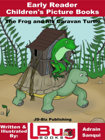 The Frog and his Caravan Turtle: Early Reader - Children's Picture Books