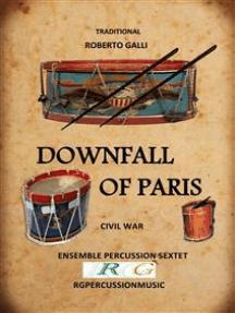Downfall of Paris: Ensemble percussion sextet