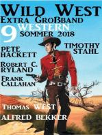 Wild West Extra Großband Sommer 2018
