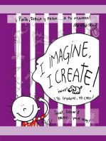 I Imagine, I Create