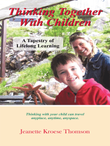 Thinking Together with Children: A Tapestry of Lifelong Learning