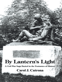 By Lantern's Light: A Civil War Saga Buried in the Footnotes of History
