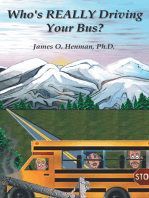 Who's Really Driving Your Bus