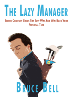 The Lazy Manager