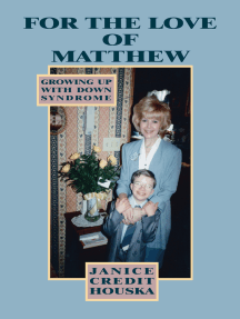 """""""For the Love of Matthew"""" Growing up with Down Syndrome"""