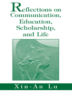 Reflections on Communication, Education, Scholarship, and Life