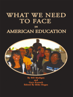 What We Need to Face in American Education