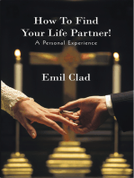 How to Find Your Life Partner! a Personal Experience