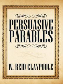 Persuasive Parables