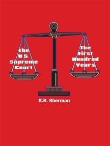 The U.S. Supreme Court: The First Hundred Years