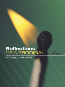 Reflections of a Prodigal: 40 Days of Renewal