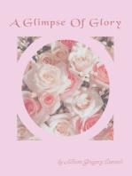 A Glimpse of Glory
