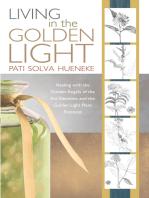 Living in the Golden Light