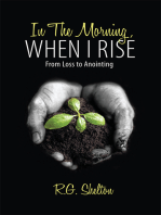 In the Morning, When I Rise