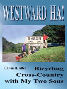 Westward Ha!: Bicycling Cross-Country with My Two Sons