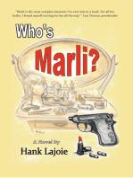 Who's Marli?