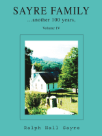Sayre Family: Another 100 Years, Volume Iv