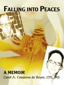 Falling into Peaces: A Memoir