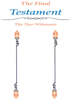The Final Testament the Two Witnesses