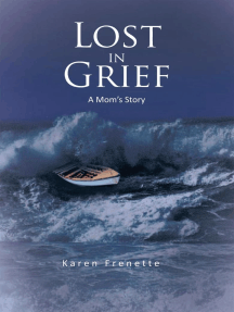 Lost in Grief: A Mom'S Story