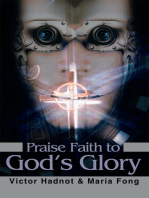 Praise Faith to God's Glory