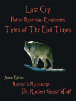 Last Cry - Native American Prophecies & Tales of the End Times