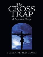 The Cross Trap