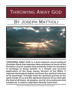 Throwing Away God