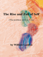 The Rise and Fall of Self