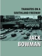 Thanatos on a Southland Freeway