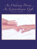 An Ordinary Person, an Extraordinary Gift