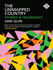 The Unmapped Country: Stories and Fragments