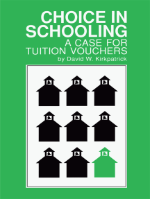 Choice in Schooling: A Case for Tuition Vouchers
