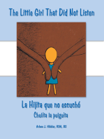 The Little Girl That Did Not Listen: La Hijita Que No Escuchó Chulita La Pulguita