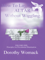 How to Lay on the Altar Without Wiggling