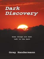 Dark Discovery