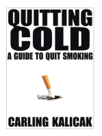 Quitting Cold