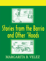 Stories from the Barrio and Other 'Hoods