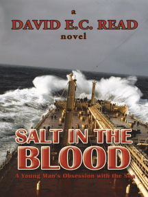 Salt in the Blood: A Young Man'S Obsession with the Sea