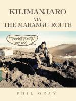 Kilimanjaro Via the Marangu Route