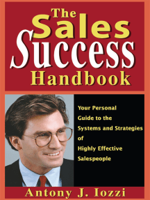 The Sales Success Handbook: Your Personal Guide to the Systems and Strategies of Highly Effective Salespeople